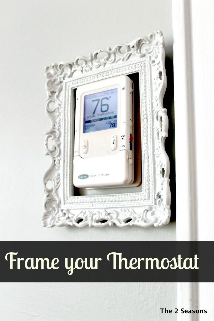 Frame your thermostat