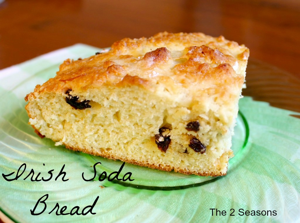 Irish Soda Bread - The 2 Seasons