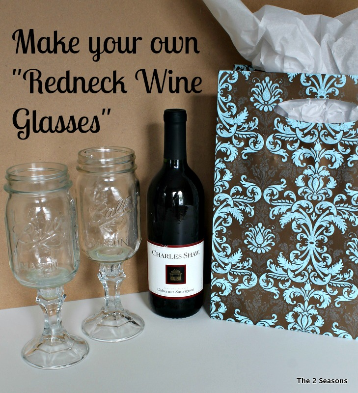 DIY Redneck wine glasses