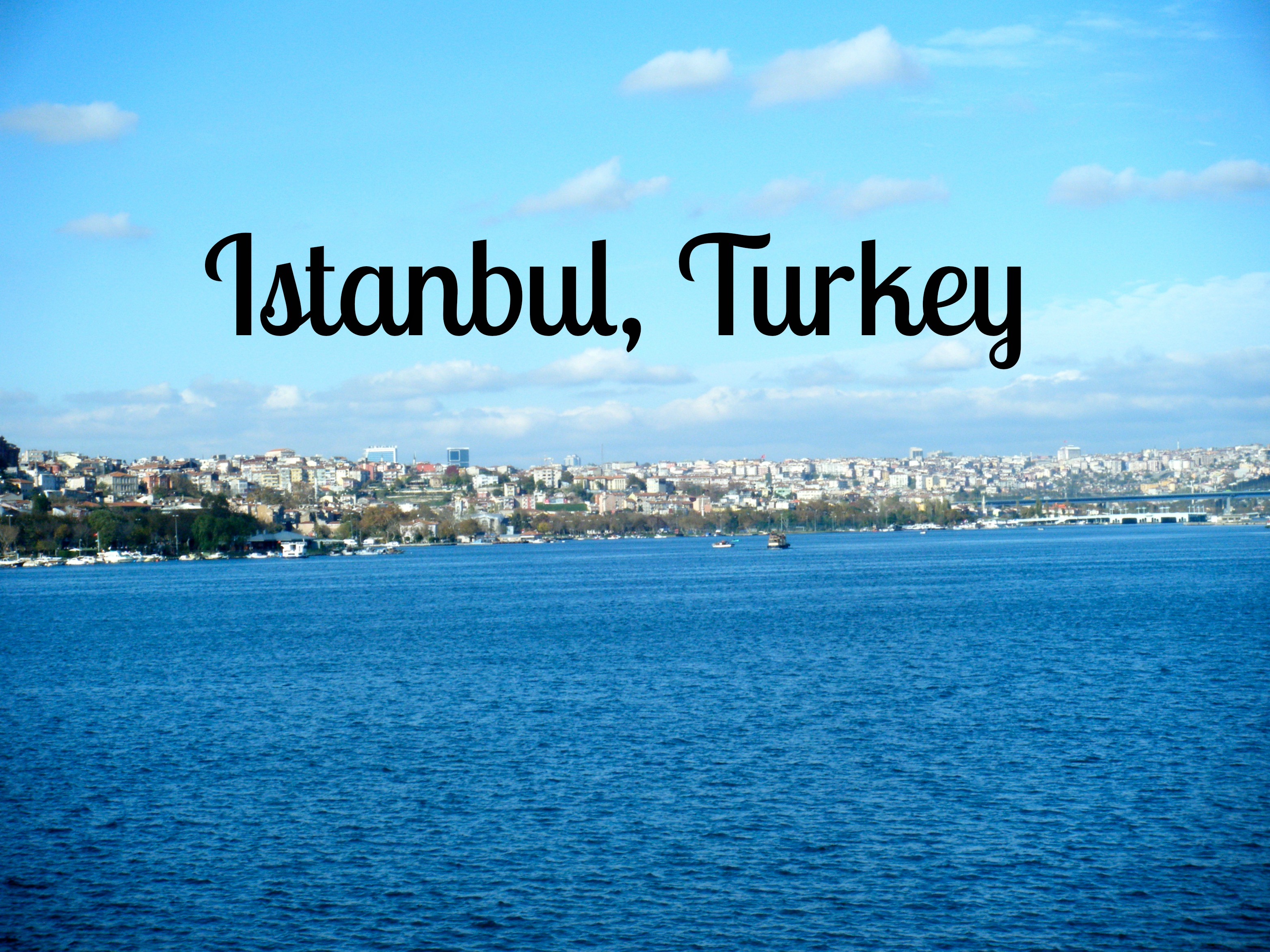 Istanbul 1 - My Week-end in Istanbul