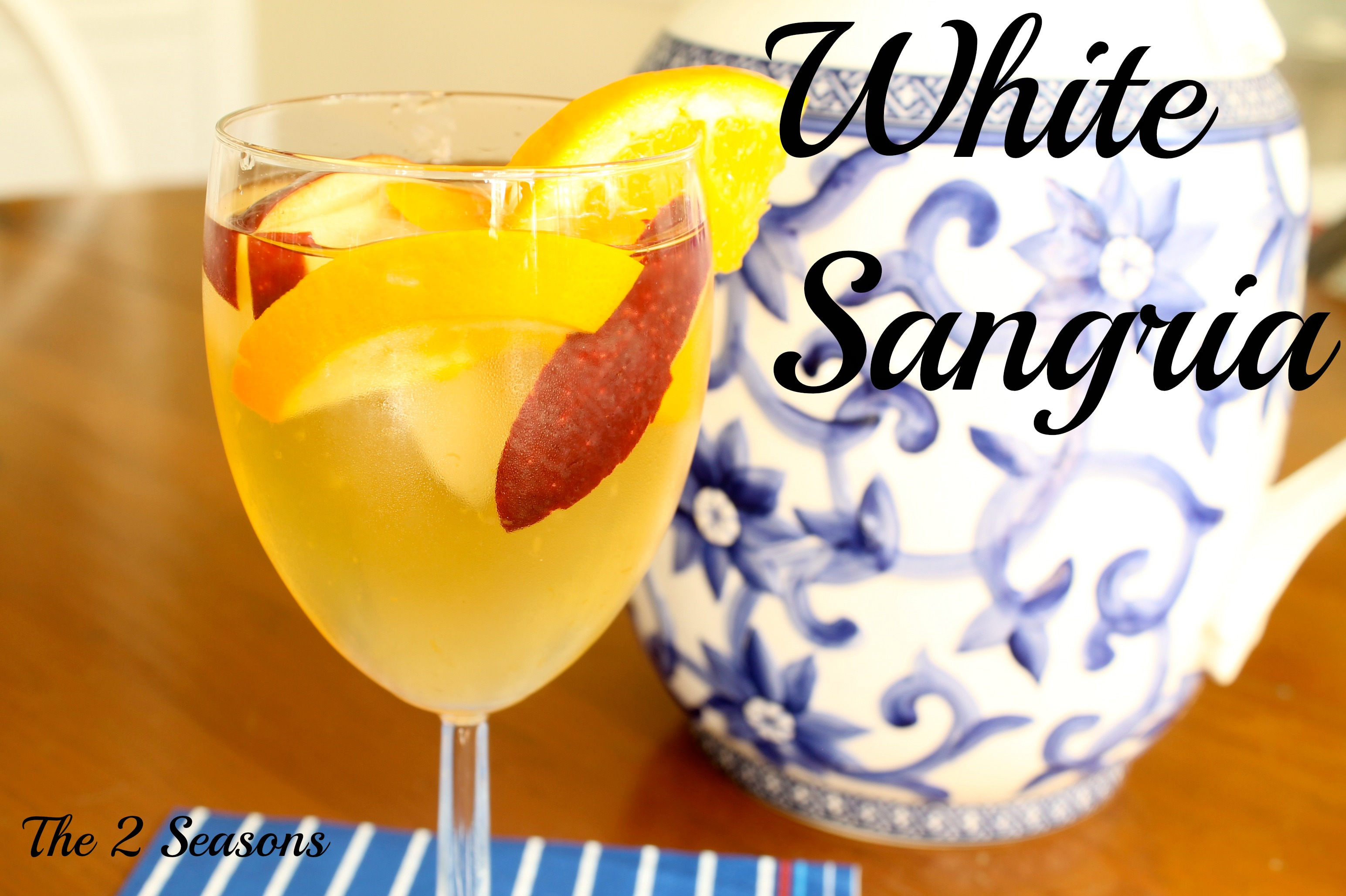 White sangria - The 2 Seasons