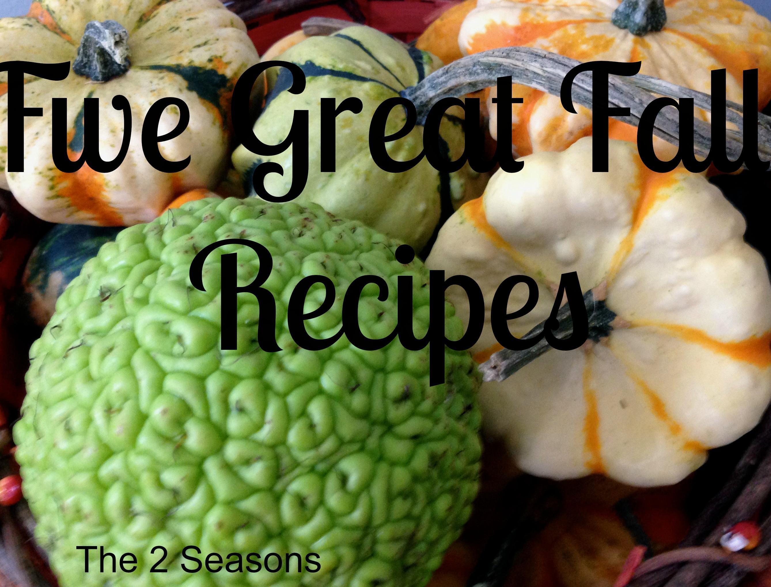 Five Fall Recipes