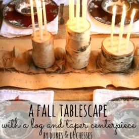 a fall tablescape with a log and taper centerpiece 275x275 - Seasons Saturday Selections