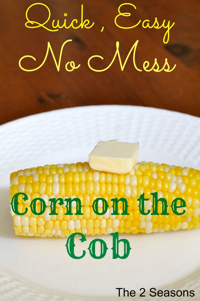 No Mess Corn on the Cob