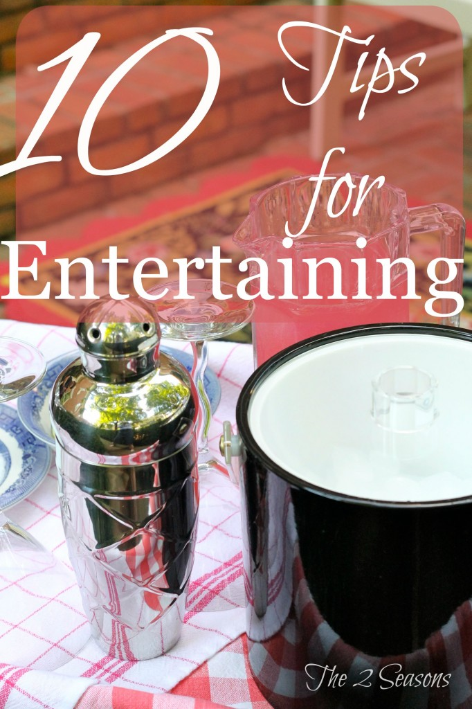10 Tips for Entertaining