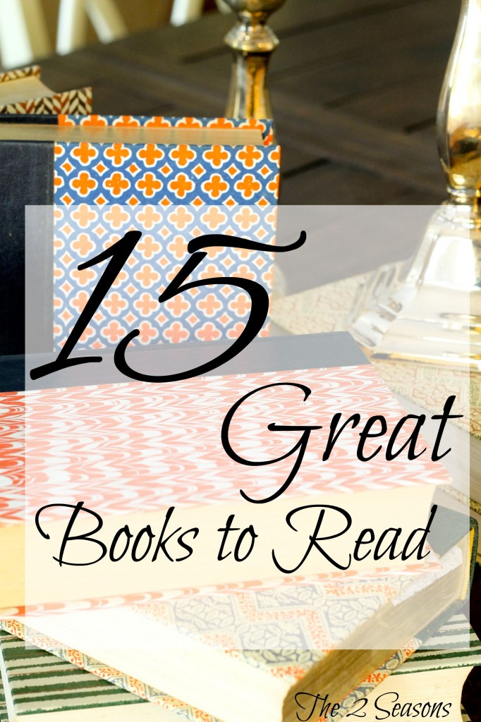 Great Books to Read 682x1024 - 15 Great Book Recommendations