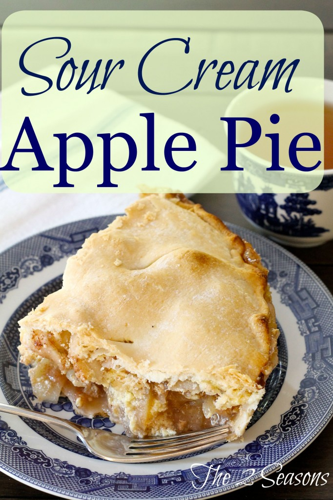 Sour Cream Apple Pie - The 2 Seasons