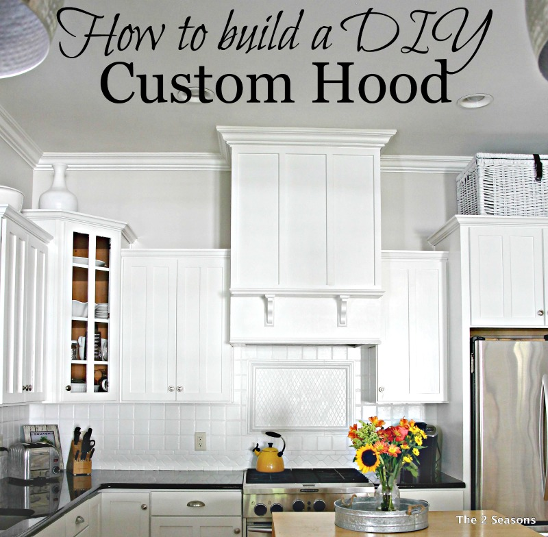 How to Build a DIY Custom Hood for your kitchen.