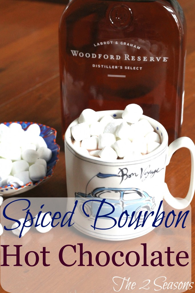 Spiced Bourbon Hot Chocolate - The 2 Seasons