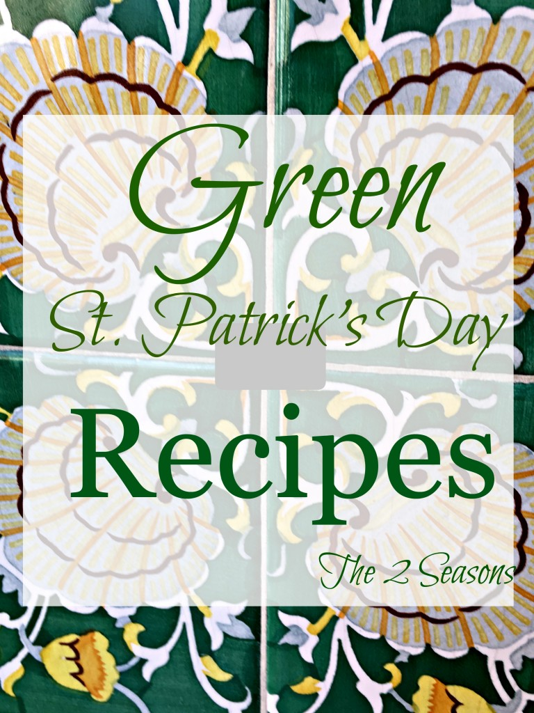 Green St. Patrick's Day Recipes - The 2 Seasons