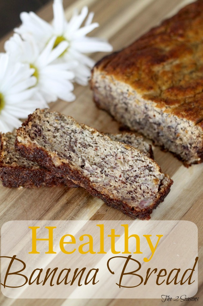 Healthy Banan Bread - The 2 Seasons