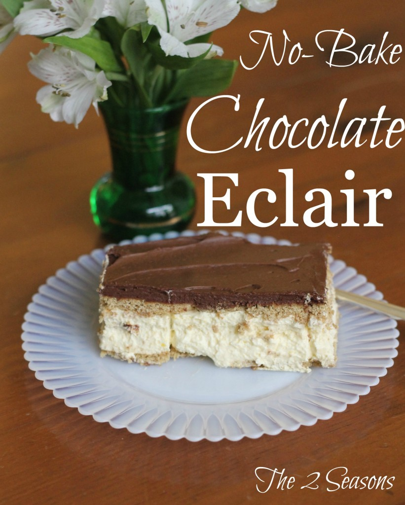 No-Bake Chocolate Eclair - The 2 Seasons