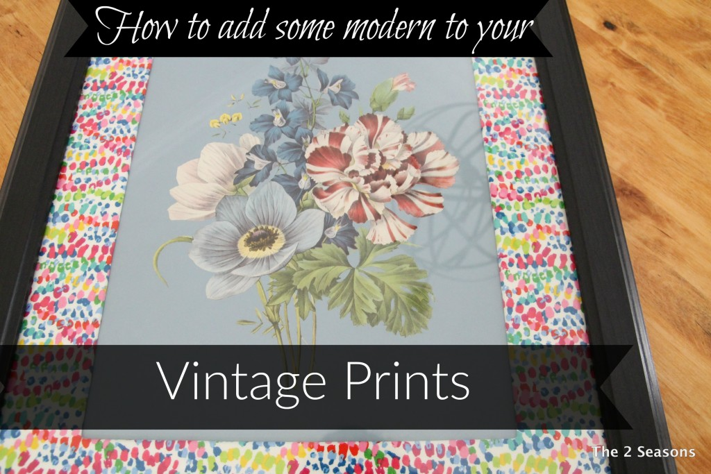 How to add some modern to your vintage prints