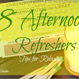 8 afternoon refreshers for busy moms - The 2 Seasons