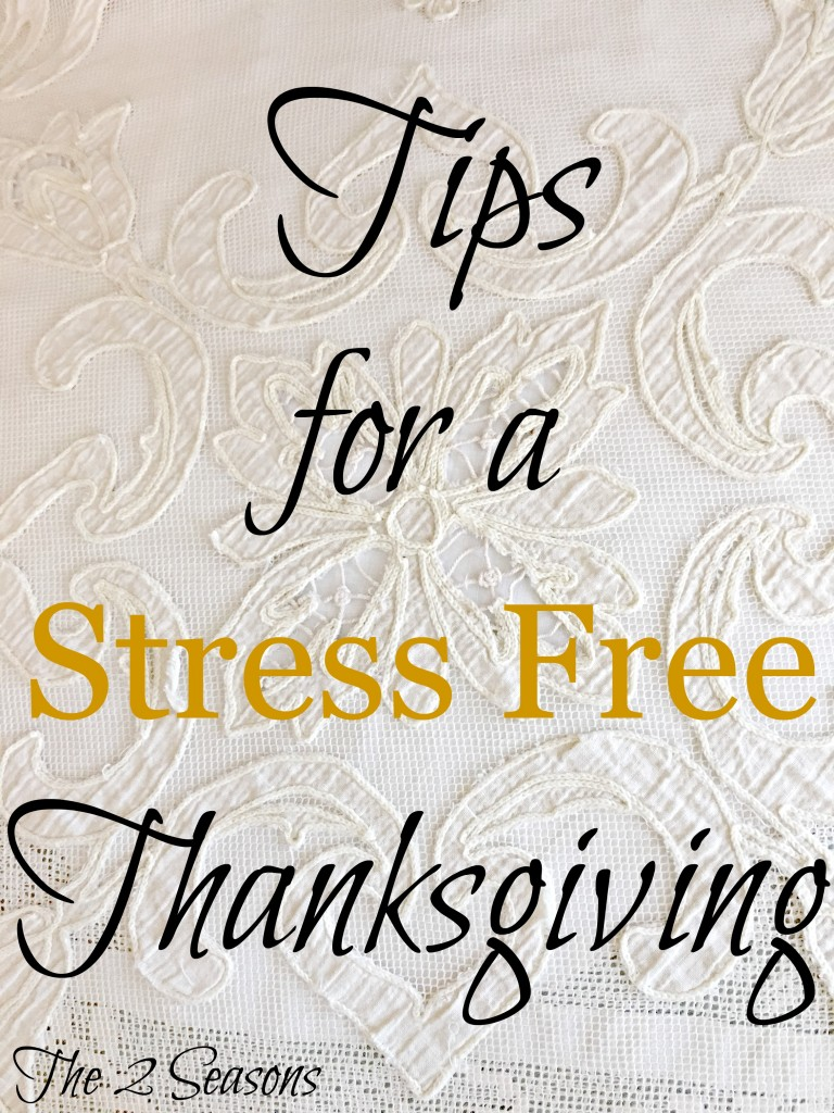 Tips for a Stree Free Thanksgiving 768x1024 - Tips for a Stress Free Thanksgiving