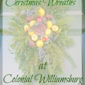 Wreaths 16 120x120 - The Christmas Wreaths at Colonial Williamsburg