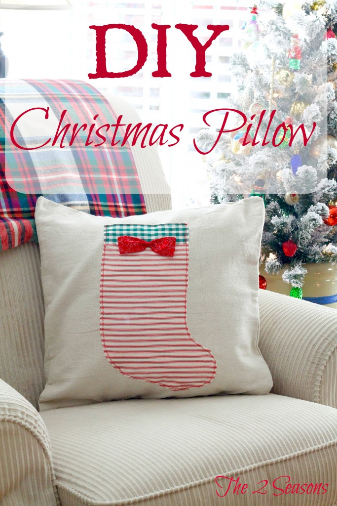DIY Christmas Pillow - The 2 Seasons