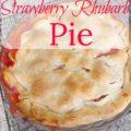 Strawberry Rhubarb Pie 120x120 - Strawberry Rhubarb Pie Recipe