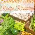 Summertime Recipe Roundup - The 2 Seasons