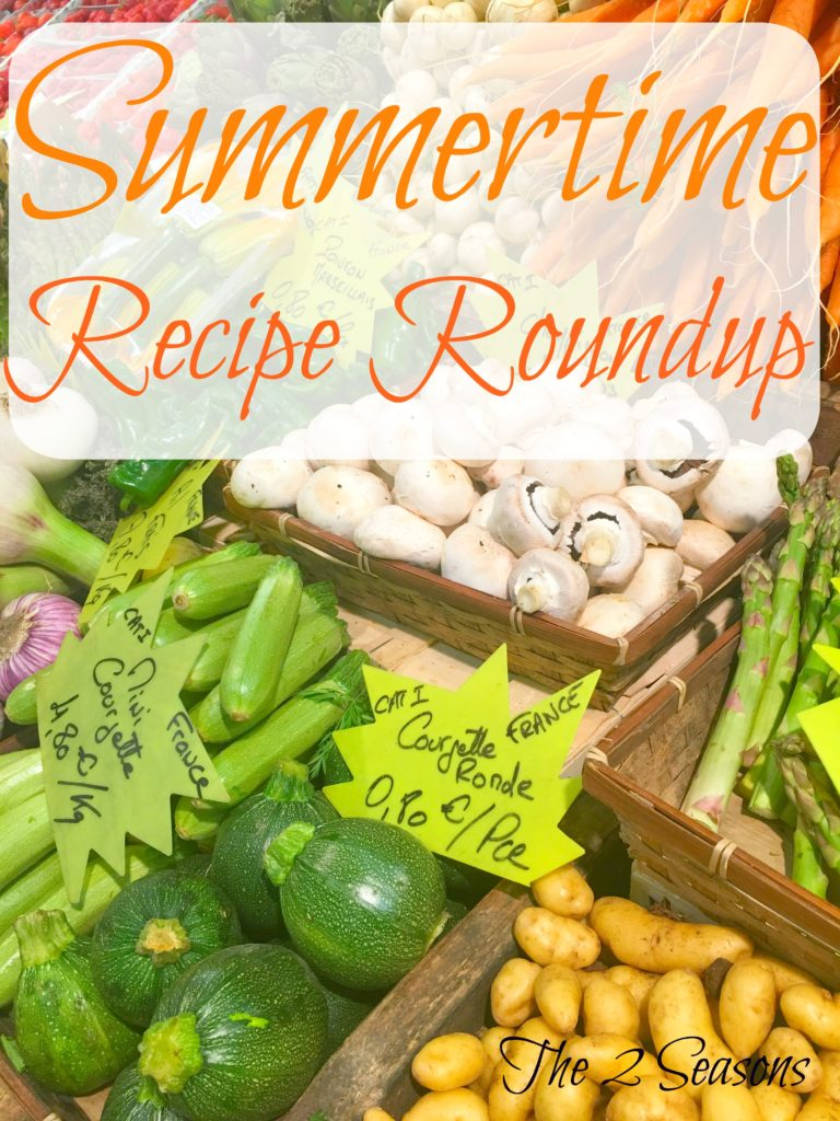 Summertime Recipe Roundup - The 2 Seasons