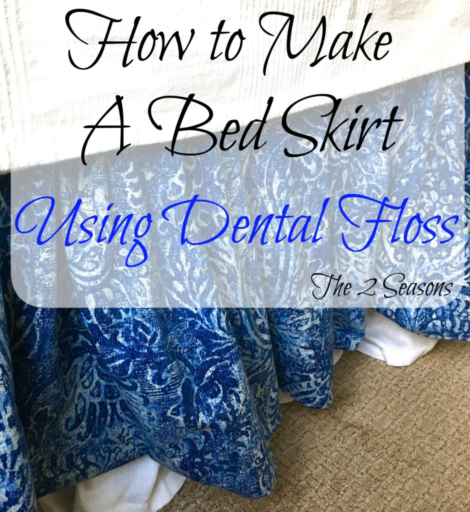DIY Bed Skirt 940x1024 - DIY Bed Skirt Using Dental Floss