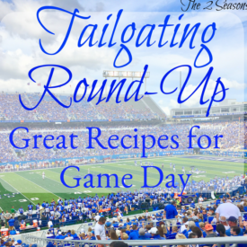 Tailgating Round-up - The 2 Seasons