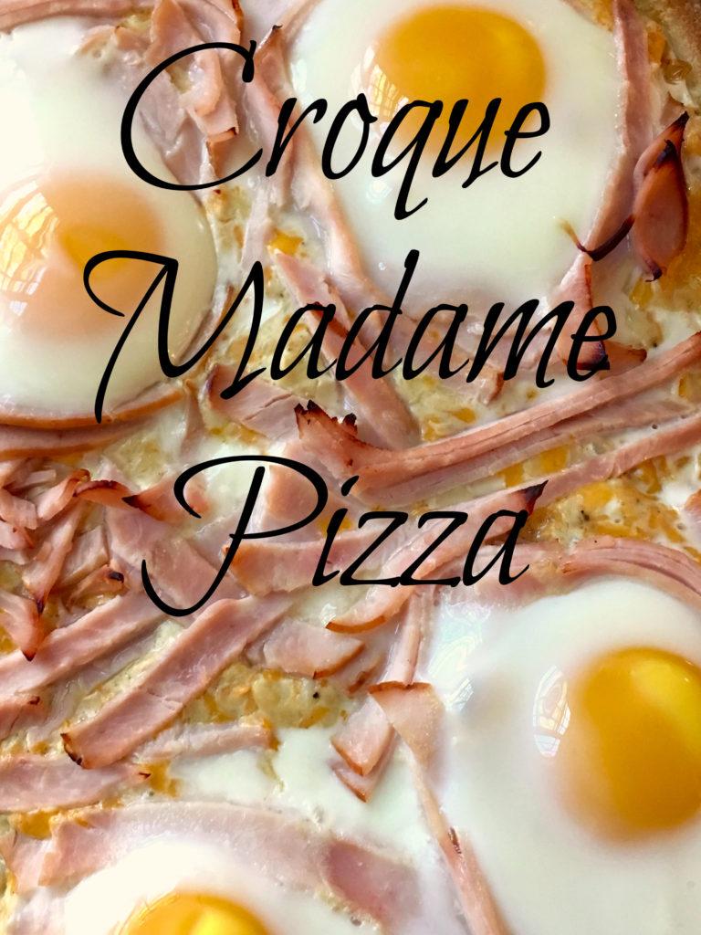 Croque Madame Pizza -The 2 Seasons
