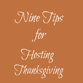 Nine tips for hosting Thanksgiving - The 2 Seasons