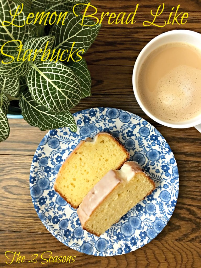 Lemon Bread Like Starbucks 768x1024 - The Seasons' Saturday Selections 4/3/2020