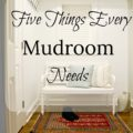 5 Things Every Mudroom Needs 120x120 - The Closet Becomes a Mudroom - Revisited