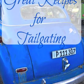 Great Recipes for Tailgating1 275x275 - Great Tailgating Recipes