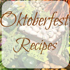 Oktoberfest recipes 275x275 - Your Oktoberfest Menu