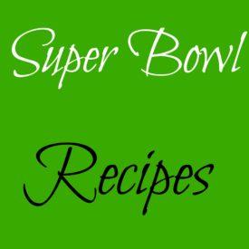 Super Bowl Recipes 275x275 - Super Bowl Foods