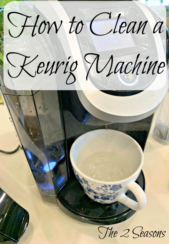 How to clean a Keurig machine 3 709x1024 - How to Clean a Keurig Coffee Maker